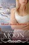 Blood Moon Harvest The Cain Chronicles 2