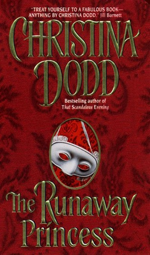 Christina Dodd - The Runaway Princess