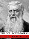 The Collected Works Of G A Henty
