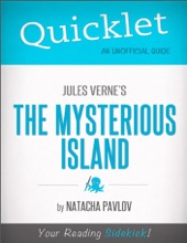 Quicklet On Jules Verne's The Mysterious Island
