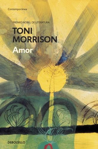 Toni Morrison - Amor