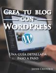 Crea tu blog con WordPress