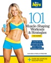 101 Muscle-Shaping Workouts  Strategies For Women