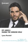NYC Angels Making The Surgeon Smile