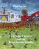 Henry the Caravan and the Troublesome Family