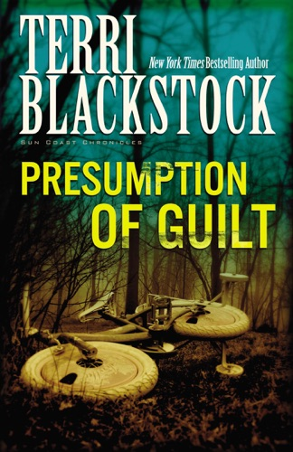 Terri Blackstock - Presumption of Guilt