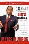 40 Days To Discovering Gods Big Idea