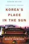 Koreas Place In The Sun A Modern History Updated