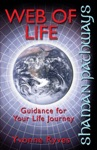 Shaman Pathways - Web Of Life