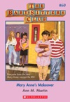 The Baby-Sitters Club 60 Mary Annes Makeover