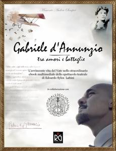 Gabriele d'Annunzio - tra amori e battaglie Copertina del libro
