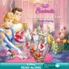Cinderella  A Heart Full Of Love Read-Along Storybook