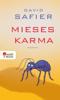 David Safier - Mieses Karma Grafik