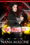 Betrayed A Reluctant Protector Prequel