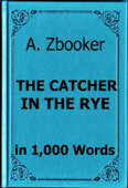 Salinger: The Catcher in the Rye in 1,000 Words Book Cover
