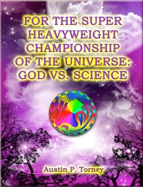 For The Super Heavyweight Championship Of The Universe God Vs Science