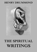 The Spiritual Writings Of Henry Drummond