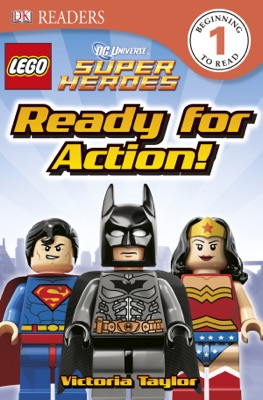 DK Readers L1: LEGO® DC Super Heroes: Ready for Action! (Enhanced Edition)