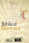 The Biblical Illustrator - Vol 41 - Pastoral Commentary On Mark