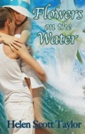 Flowers On The Water Short Love Story