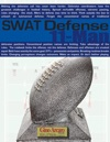 SWAT Defense System