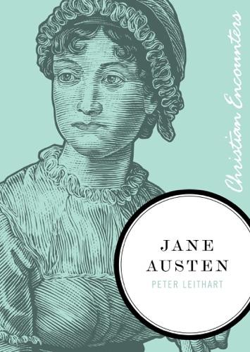 Peter J. Leithart - Jane Austen