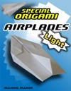 Special Origami Airplanes Light