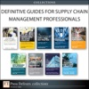 Defintive Guides For Supply Chain Management Professionals Collection