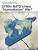 "Prof. Michel Chossudovsky - SYRIA: NATO's Next ""Humanitarian"" War? artwork"