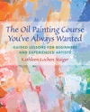 The Oil Painting Course Youve Always Wanted