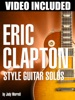 Eric Clapton Style Guitar Solos