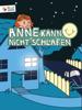 concappt media - Anne kann nicht schlafen – Kinderbuch zum Einschlafen (von Happy Touch Kinderbücher) Grafik