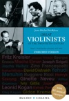 Great Violinists Of The Twentieth Century Enriched Version