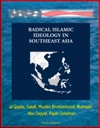 Radical Islamic Ideology In Southeast Asia Al-Qaida Salafi Muslim Brotherhood Wahhabi Abu Sayyaf Rajah Solaiman