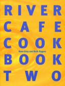 River Cafe Cook Book 2
