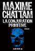 Maxime Chattam - La Conjuration primitive artwork