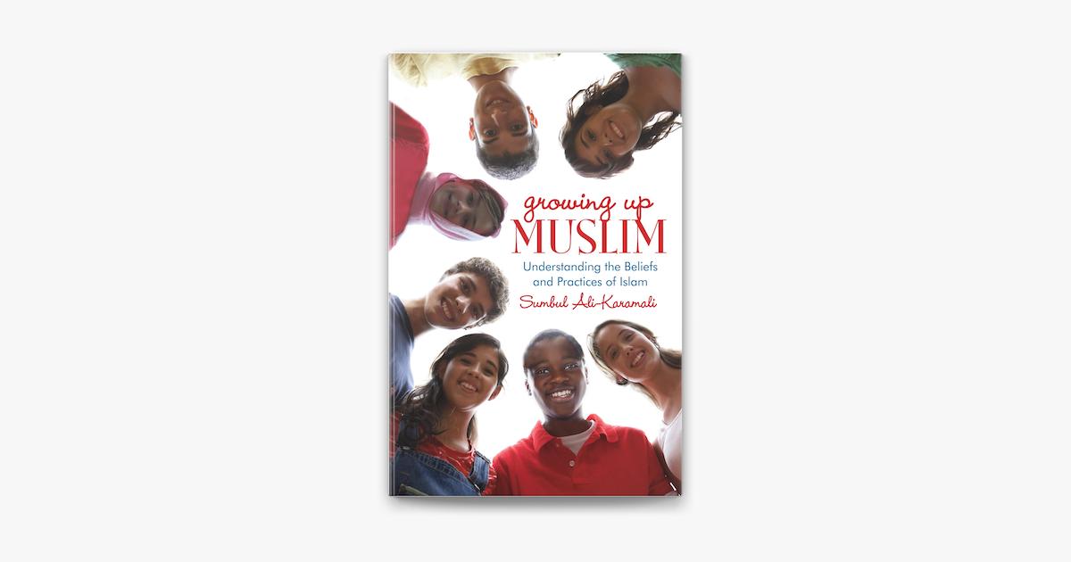 Growing Up Muslim - Sumbul Ali-Karamali