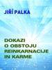 Dokazi o obstoju reinkarnacije in karme