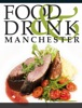 Manchester Food & Drink Guide 2013