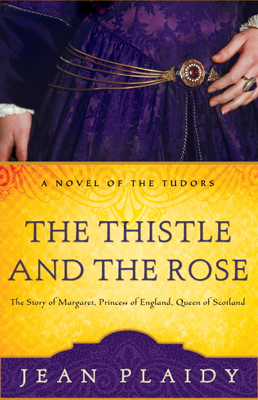 The Thistle and the Rose - Jean Plaidy book