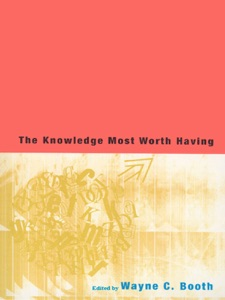 The Knowledge Most Worth Having