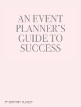 An Event Planner's Guide To Success