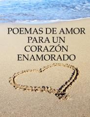Poemas de amor para un corazón enamorado