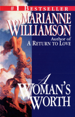 A Woman's Worth - Marianne Williamson book