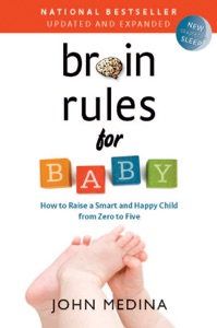 Brain Rules for Baby (Updated and Expanded) Book Cover