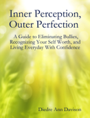 Inner Perception, Outer Perfection