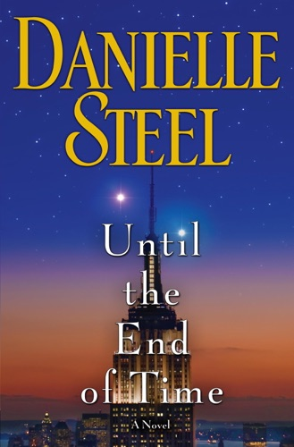 Danielle Steel - Until the End of Time