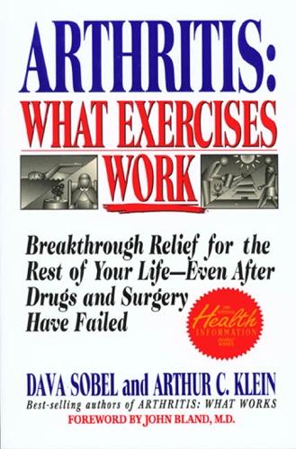 Dava Sobel & Arthur C. Klein - Arthritis: What Exercises Work