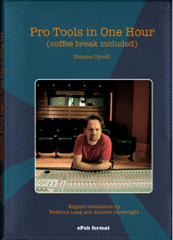 Pro Tools In One Hour (coffee break included)