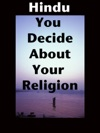 Hindu You Decide About Your Religion